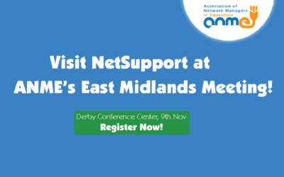 Visit NetSupport at the ANME East Midlands Meeting