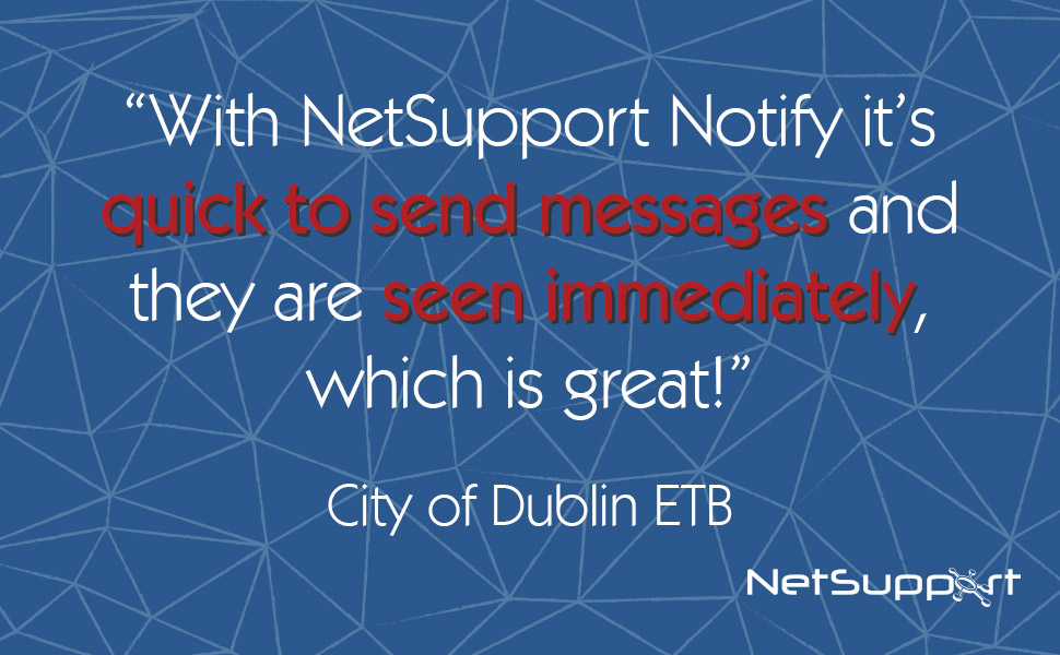 City of Dublin ETB reviews NetSupport Notify