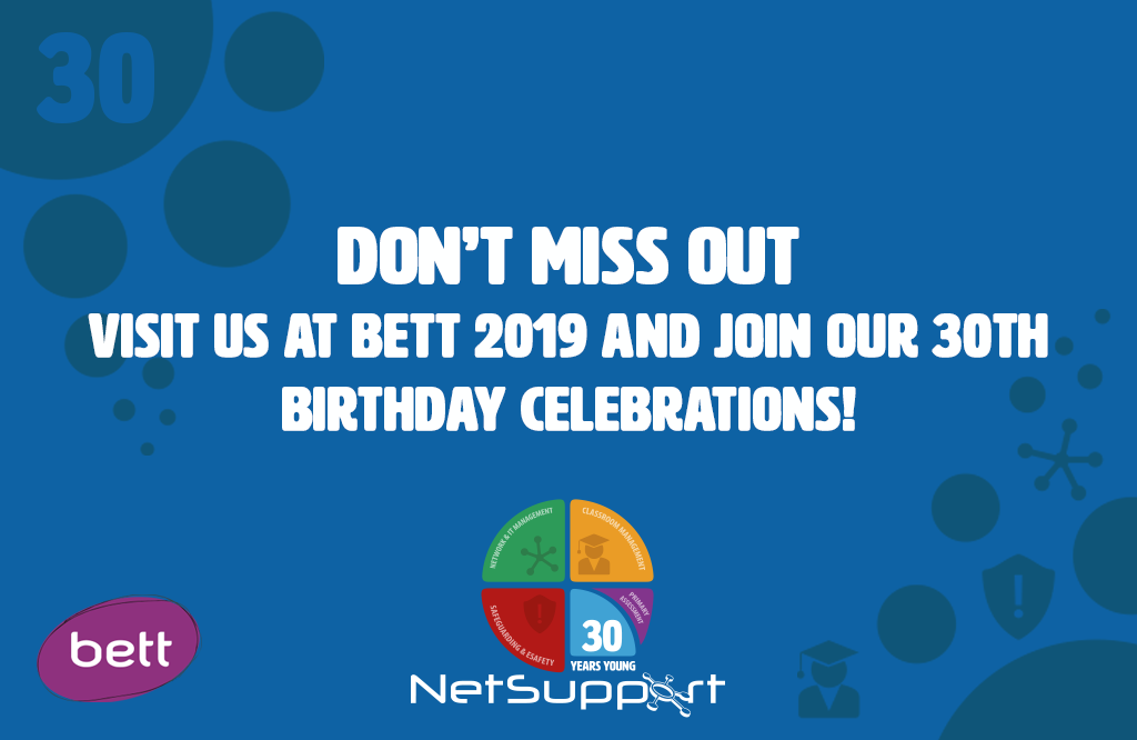 Don't miss out – visit us at Bett 2019 and join our 30th birthday celebrations!