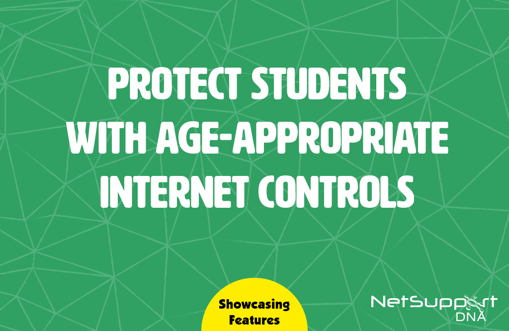 Protect students with age-appropriate internet controls