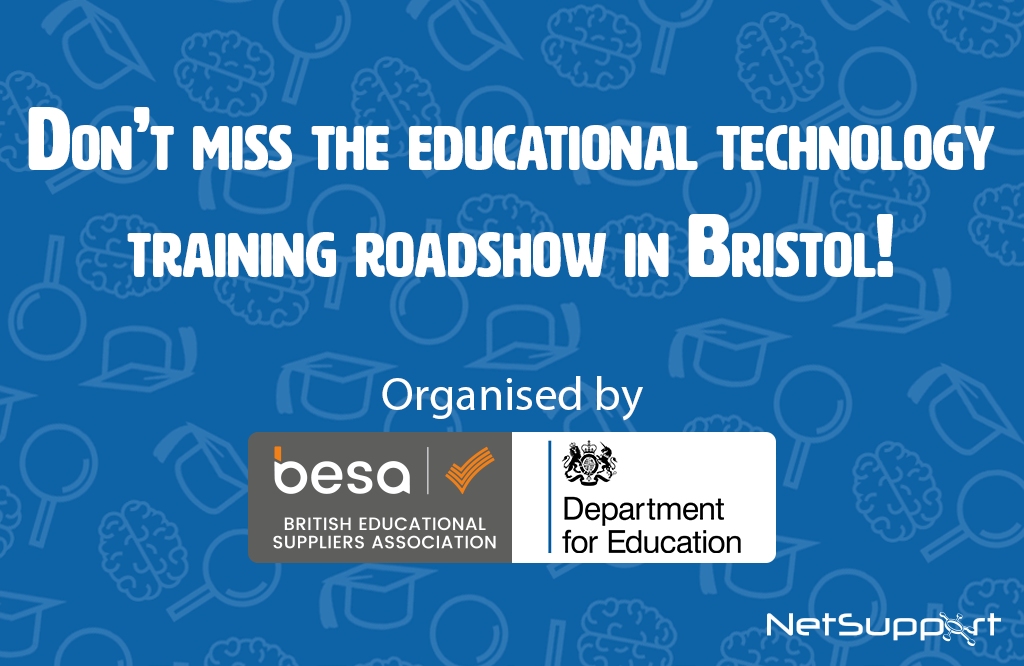 Visit NetSupport at the LearnED Roadshow in Bristol