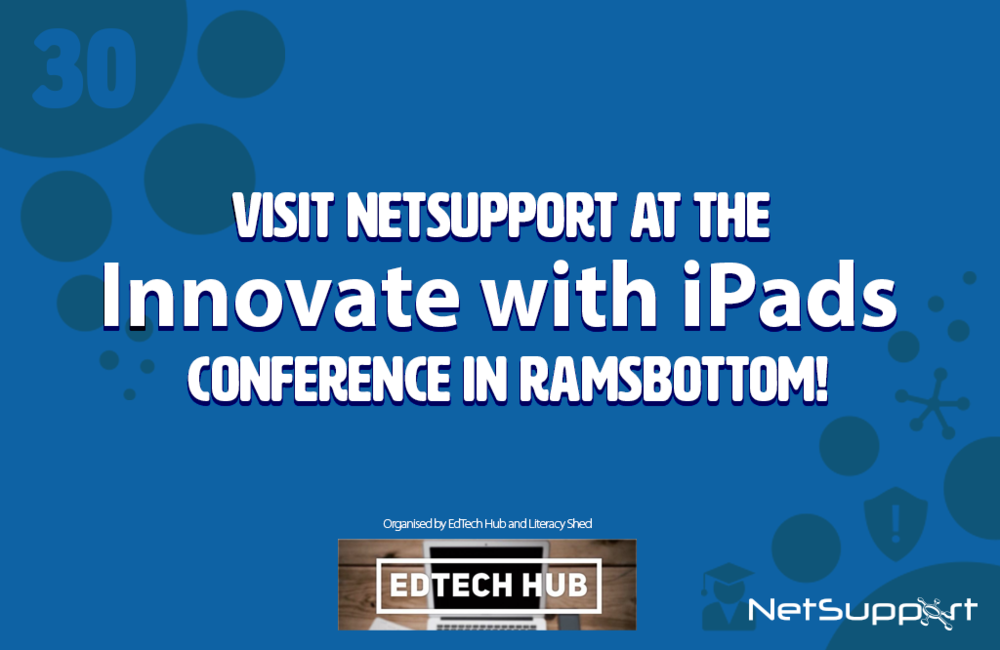 Visit NetSupport at the Innovate with iPads event in Greater Manchester