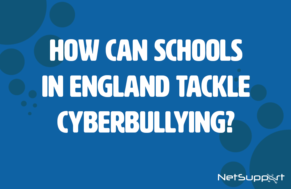 How can schools in England tackle cyberbullying?