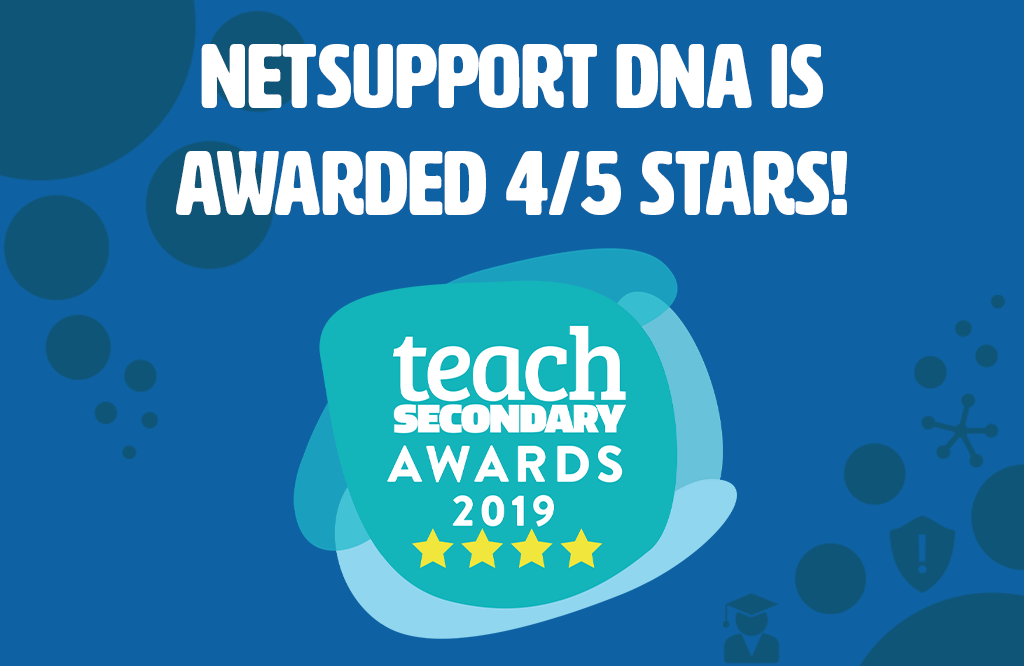 NetSupport DNA is awarded 4 stars in the Teach Secondary awards