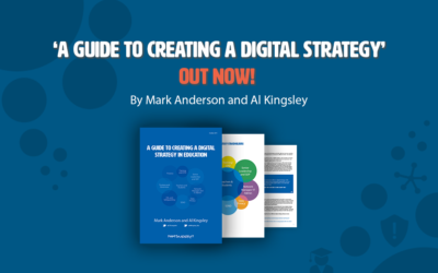 'A Guide to Creating a Digital Strategy in Education' – out now!