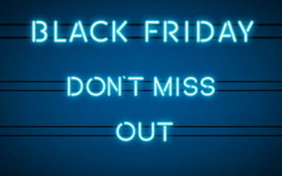 Don't miss out on our Black Friday offers!