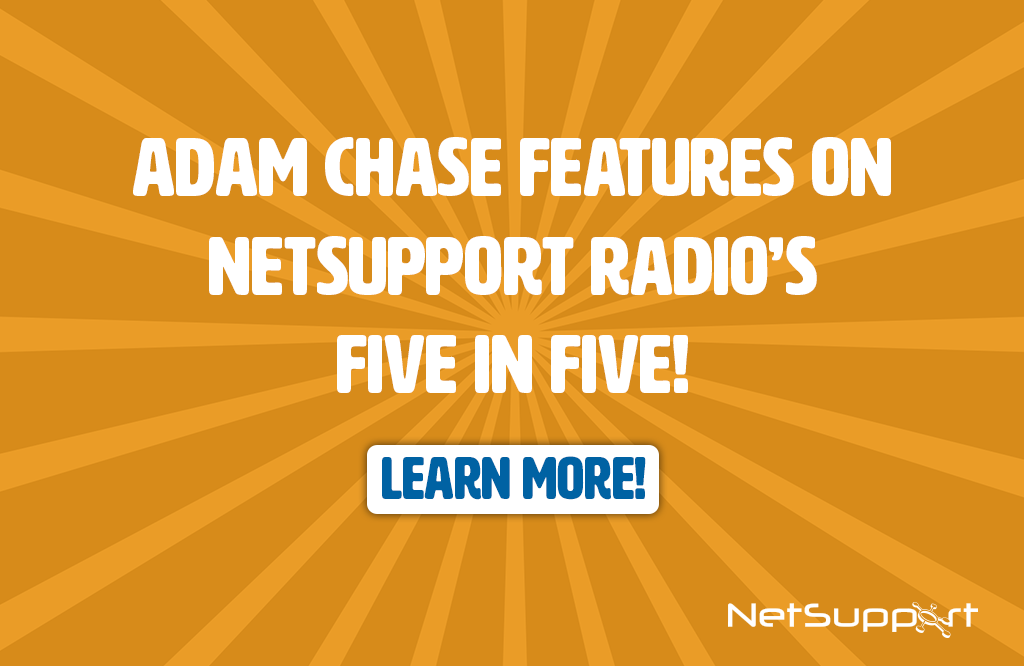Adam Chase features on NetSupport Radio's Five in Five!