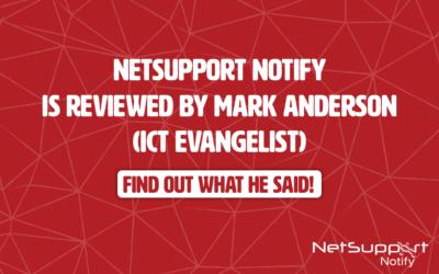 ICT Evangelist reviews NetSupport Notify!