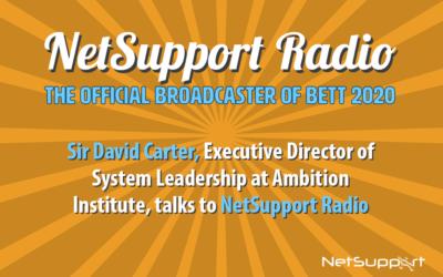 NetSupport Radio features Sir David Carter!