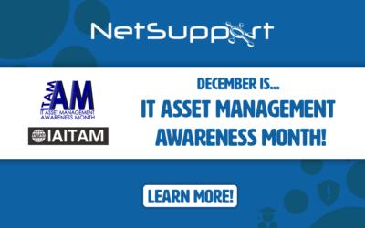 December is IT Asset Management Awareness Month!