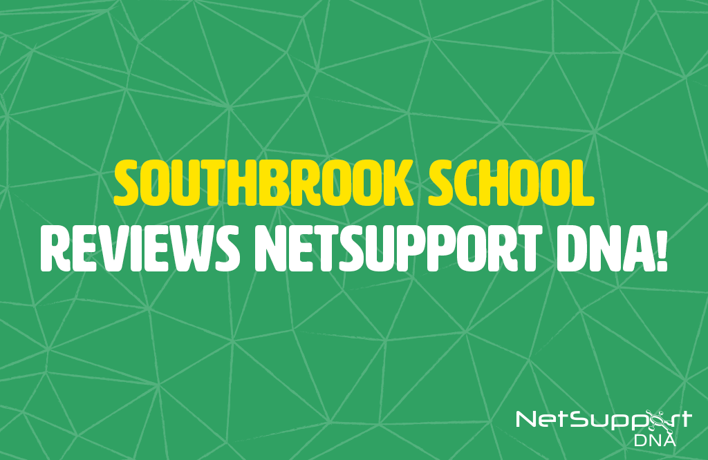 Southbrook School Reviews NetSupport DNA!