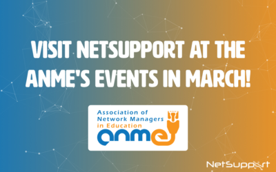 Visit NetSupport at the ANME's events in March!