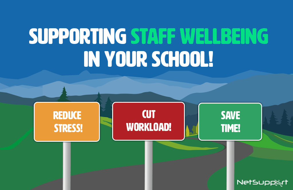 Supporting staff wellbeing in your school!