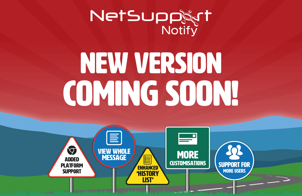 NetSupport Notify v5 – coming soon!