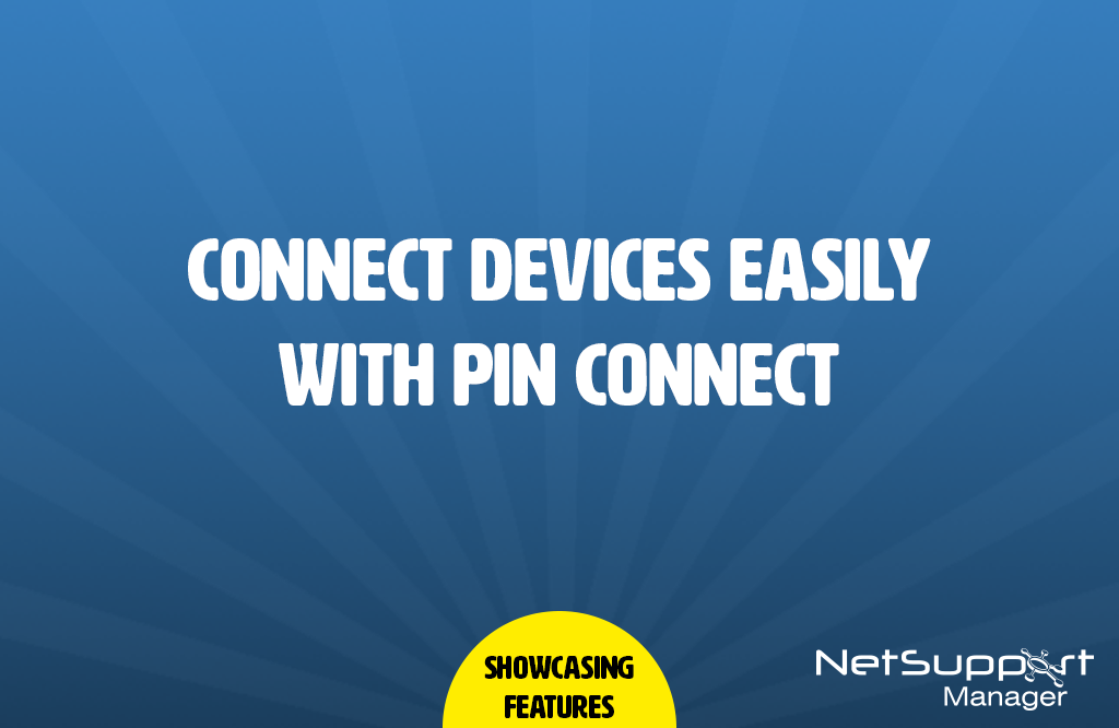 Connect devices easily with PIN Connect