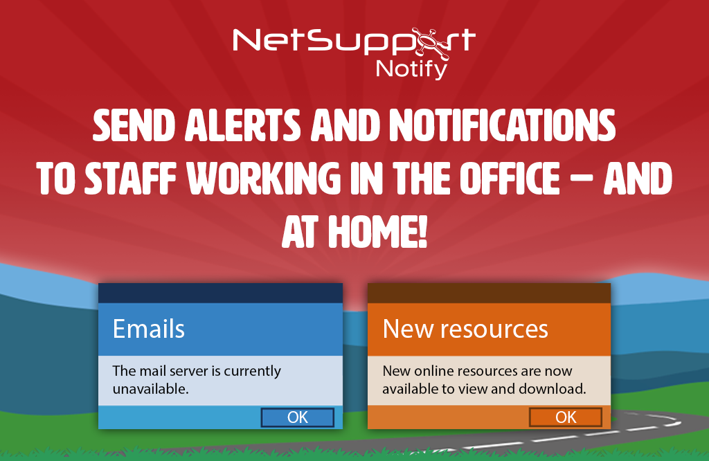 You can still send alerts to staff working in the office or at home!