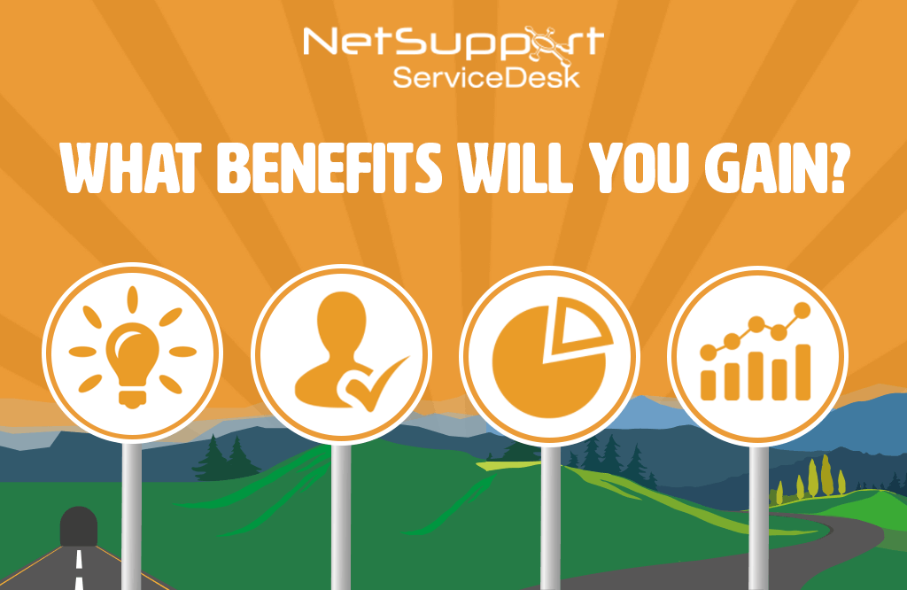 NetSupport ServiceDesk can bring your organisation all these benefits…