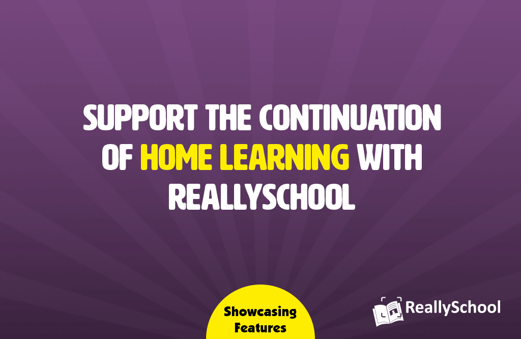 Supporting home learning with ReallySchool