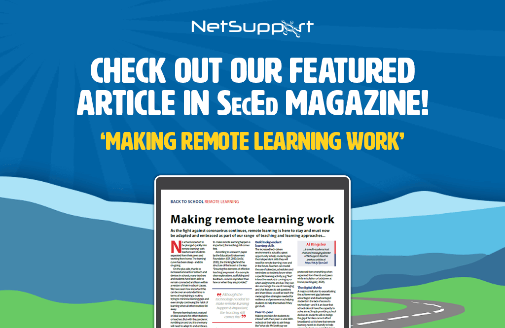 NetSupport has featured in SecEd Magazine!