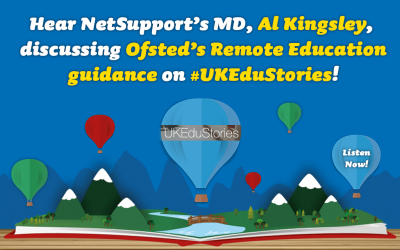 Hear NetSupport's MD, Al Kingsley, on the UK EduStories podcast!