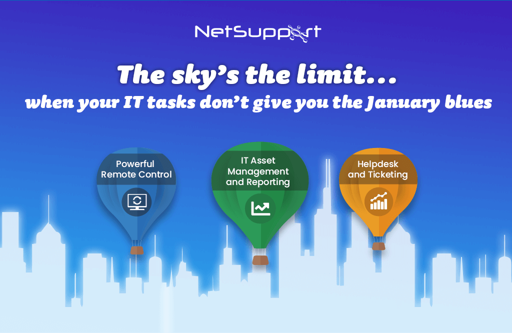 Ensure your business avoids the January blues with NetSupport!