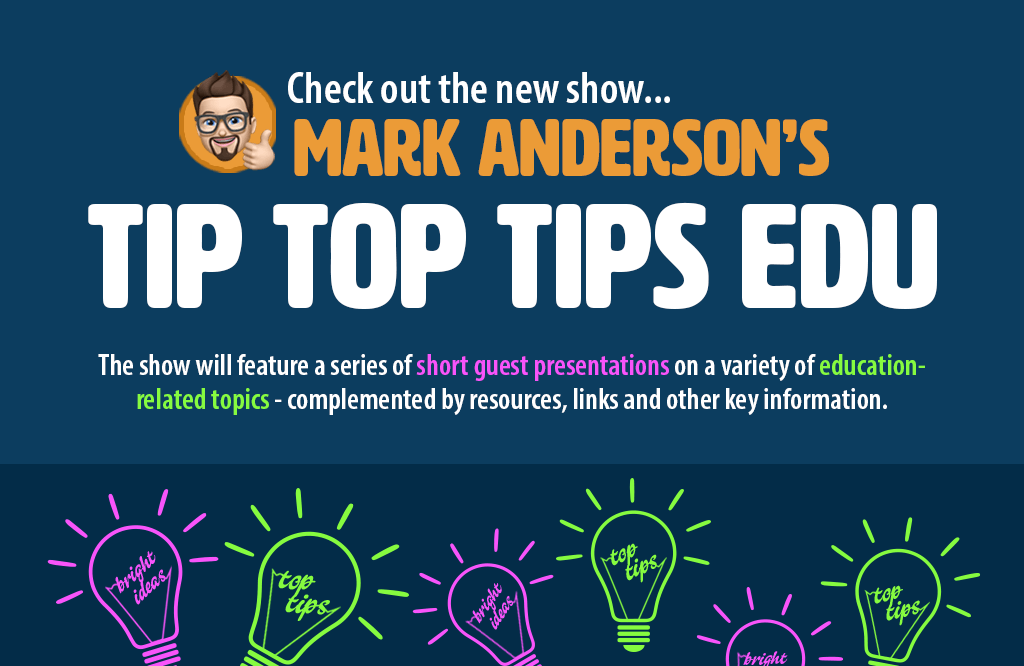Blog: Introducing #TipTopTipsEdu…