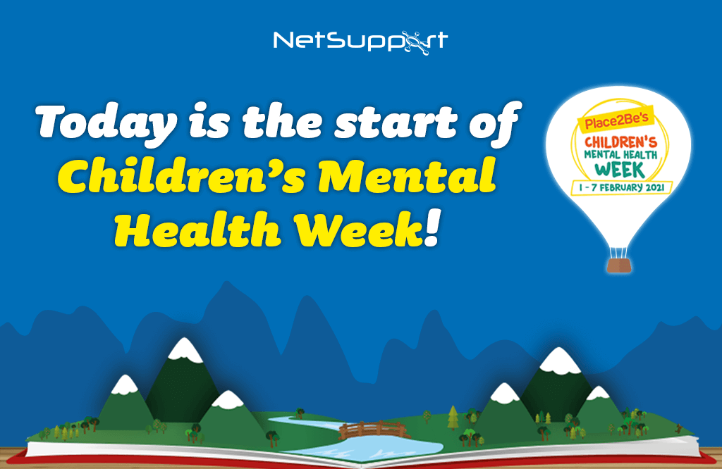 Today is the start of Children's Mental Health Week!