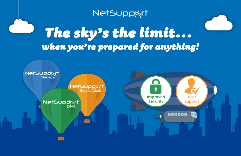 Ensure you're prepared for any IT issue with NetSupport