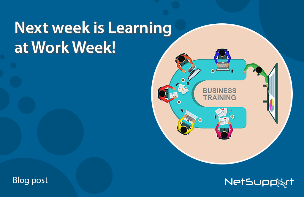 Next week is Learning at Work Week!