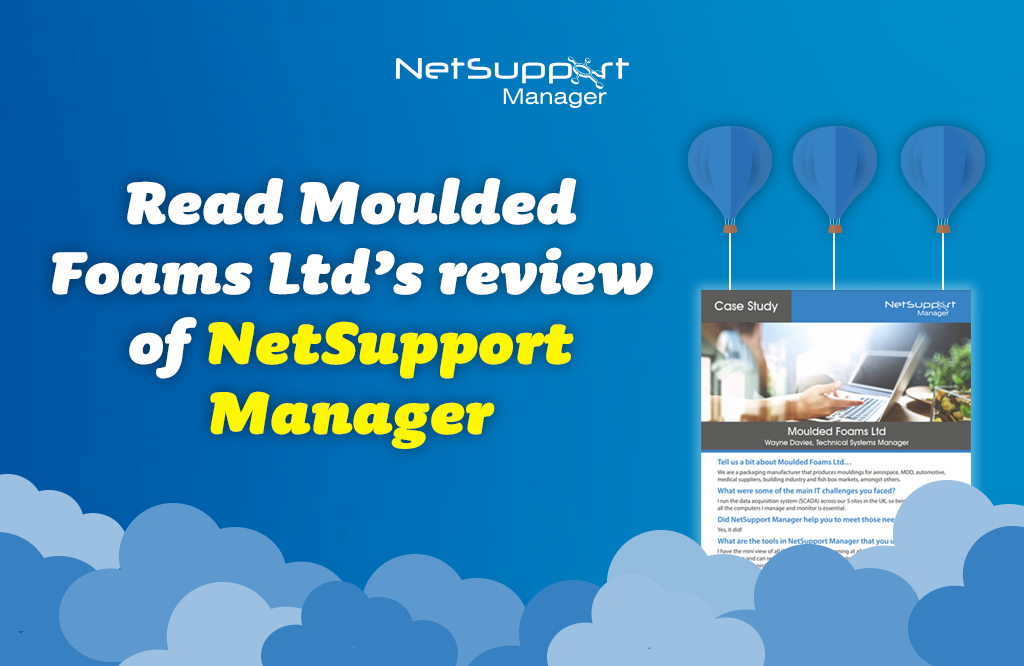 Read Moulded Foams Ltd's review of NetSupport Manager