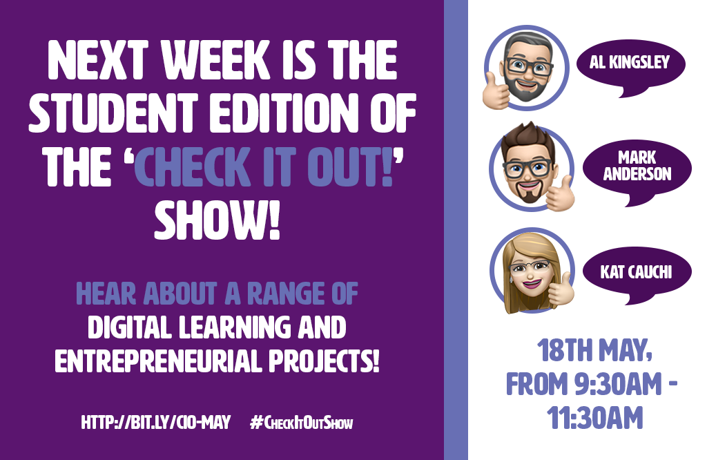 Next week is the student edition of the 'Check it out!' show!