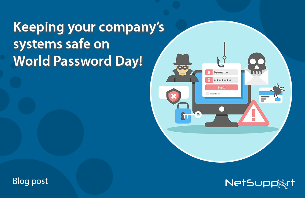 Keeping your company's systems safe on World Password Day!