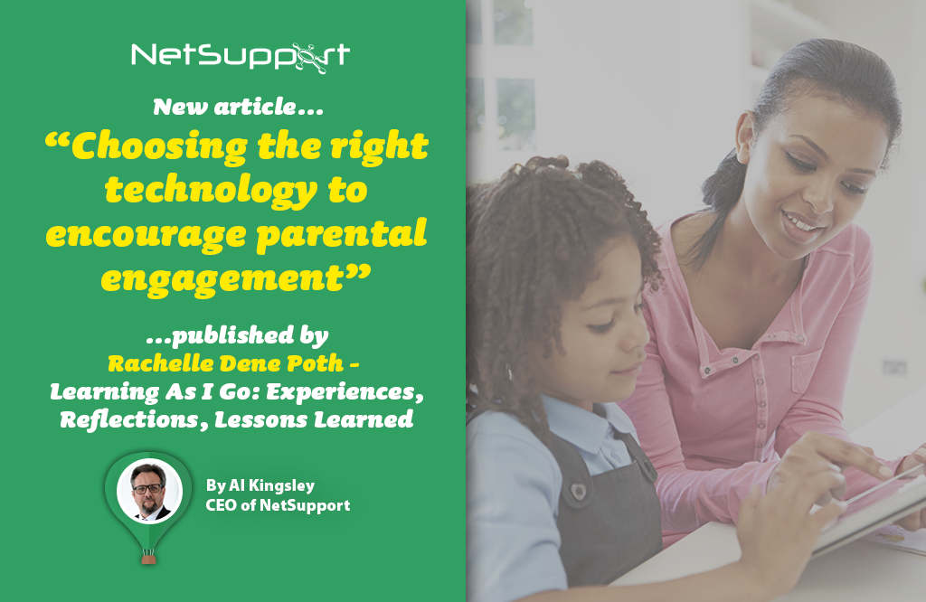 """Read our recent article """"Choosing the right technology to encourage parental engagement"""""""